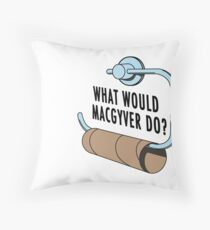 What Would MacGyver Do Throw Pillow