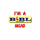 The mug you know that you want. by BIBL-UK