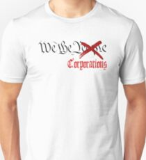 We The Corporations Unisex T-Shirt