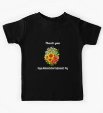 Happy Administrative Professionals Day Thank you Gift Kids Tee