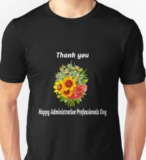 Happy Administrative Professionals Day Thank you Gift Unisex T-Shirt