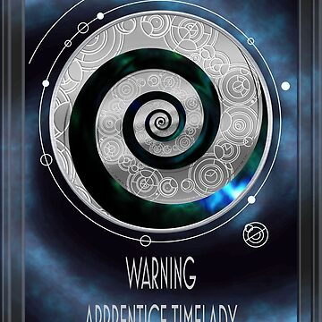 Warning - Apprentice Timelady by mime666