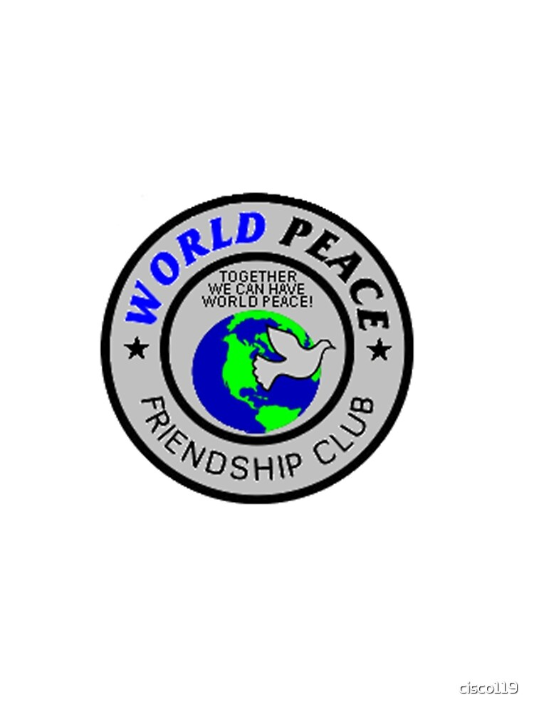 World Peace Friendship Club Shirt 8601 by cisco119