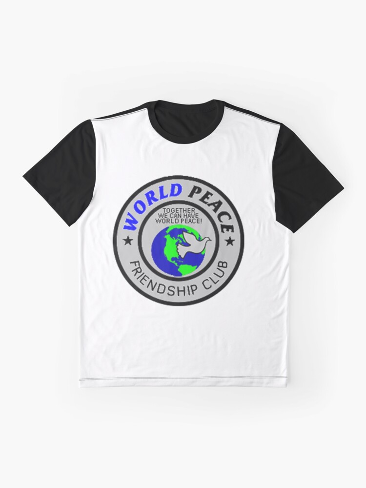Alternate view of World Peace Friendship Club Shirt 8601 Graphic T-Shirt