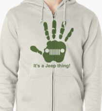 Jeep wave! It's a jeep thing! Zipped Hoodie
