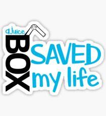 A juice box saved my life - white  Sticker