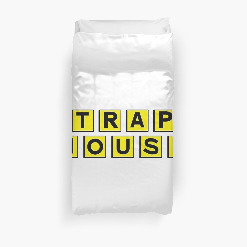 Trap House  Duvet Cover