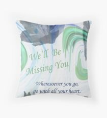 Go With All Your Heart Throw Pillow