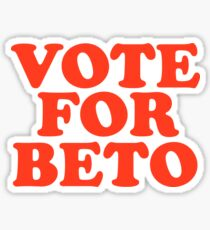 Vote For Beto O'Rourke President 2020 Texas Democrat  Sticker