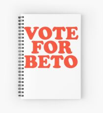 Vote For  Beto  O'Rourke U.S. Senate Texas Democrat Midterm  Spiral Notebook