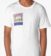 young dumb and broke Long T-Shirt