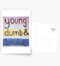 young dumb and broke Postcards