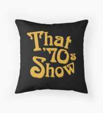That '70s Show Throw Pillow