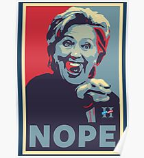 Hillary Clinton - Nope Poster