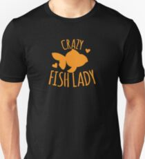 Crazy Fish lady with cute little goldfish Unisex T-Shirt