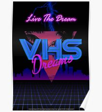 VHS Dreams Live the Dream - City Version Poster