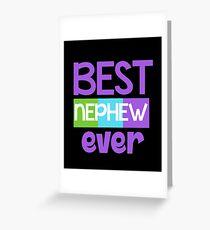 Best Nephew Ever Shirt - Gift Greeting Card