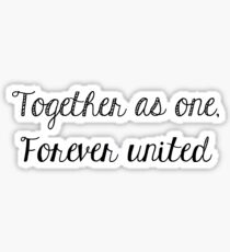 Together As One Sticker