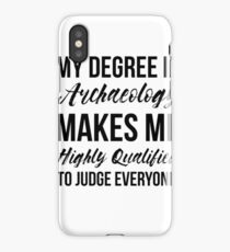 Archaeology Degree iPhone Case