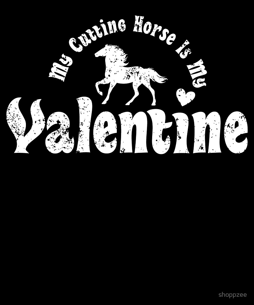My Anti Valentine Cutting Horse by shoppzee
