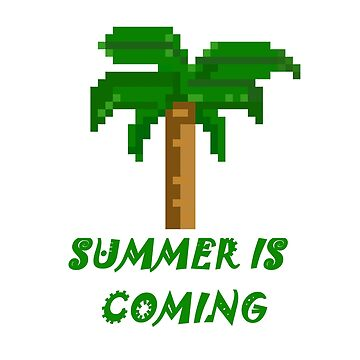 Summer is coming 8 bit by KrAyZiEBOOY