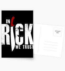 In Rick We Trust Postcards