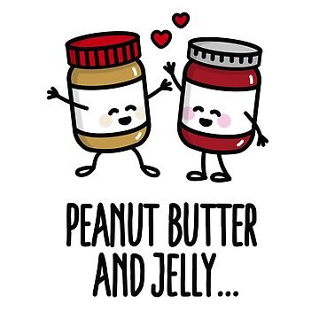 Peanut butter and jelly by LaundryFactory