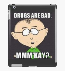 south park drugs are bad iPad Case/Skin