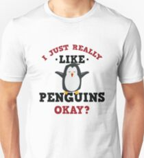 Cute I Just Really Like Penguins Quote T-Shirt for Animal Lovers Unisex T-Shirt