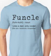 FUNCLE Definition T-shirt Funny Joke Gift For Uncle Unisex T-Shirt