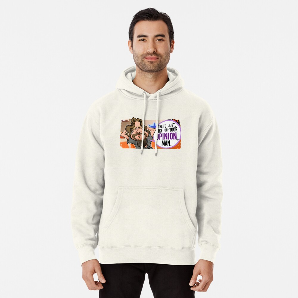 Your Opinion, Man Pullover Hoodie Front