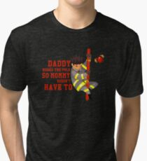 Funny Firefighting Daddy T-Shirt - Firefighter Dad Fireman Tri-blend T-Shirt