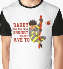Funny Firefighting Daddy T-Shirt - Firefighter Dad Fireman Graphic T-Shirt