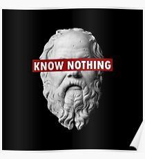 Kennen Sie nichts Sokrates (PUBLIC DOMAIN HEAD UND TEXT) Poster