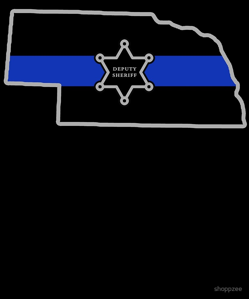 Nebraska Deputy Sheriff T Shirt Thin Blue Line by shoppzee