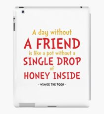 Friendship Quote - Winnie the Pooh iPad Case/Skin