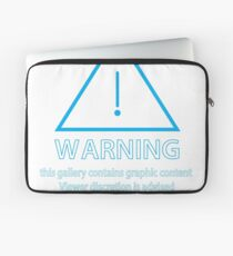 Warning a Kay Words Warning This Gallery Contains Graphic Content Laptop Sleeve