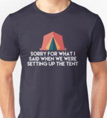 Camping Humor - Sorry für das, was ich sagte, als wir das Zelt aufbauten Slim Fit T-Shirt