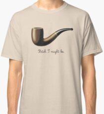bitch I might be Classic T-Shirt