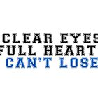 clear eyes, full hearts, can't lose (2) by thecrazyones