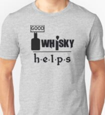 Whisky Helps Unisex T-Shirt