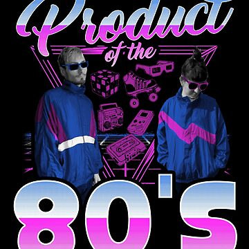 Cute Product Of The 80s Retro Vintage Nostalgia Old School Tee Design Print by dopelikethe80s