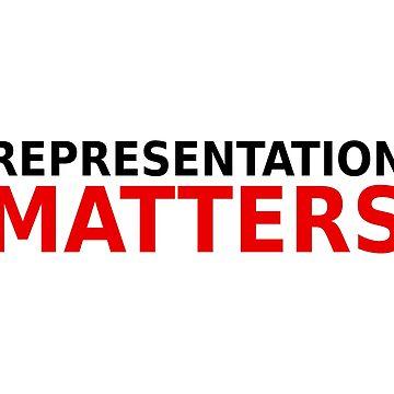 Representation Matters  by designite