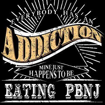 Addiction Is Eating PBnJ Shirt Gift Funny Kids Shirt by shoppzee