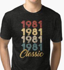 Born in 1981 Gift - Shirt - Classic Tri-blend T-Shirt
