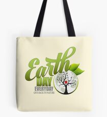Give Back to Nature - Earth Day Everyday Tote Bag