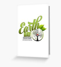 Give Back to Nature - Earth Day Everyday Greeting Card