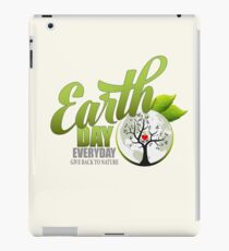 Give Back to Nature - Earth Day Everyday iPad Case/Skin