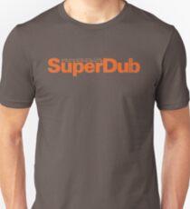 SuperDub Unisex T-Shirt