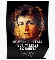Captain Mal - FIREFLY - My work is Honest Poster